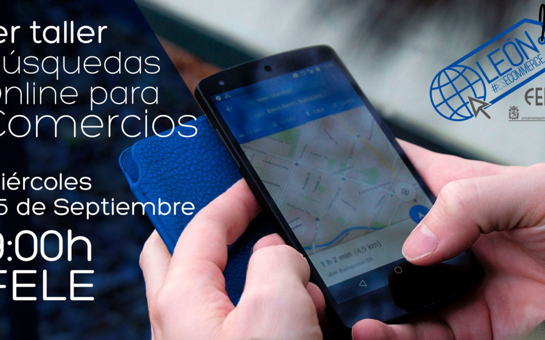 1er Taller León Es Ecommerce: Búsquedas Online para comercios